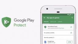 Android Cihazlar Google Play Protect İle Daha Güvenli!