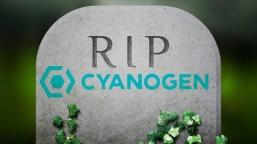 CyanogenMod Hayranlarına Kötü Haber!