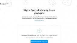 Mozilla'dan Kendiliğinden Silinen Güvenli Dosya Paylaşımı!